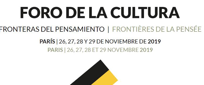 Arranca en París la primera cita internacional del Foro de la Cultura con una treintena de reconocidos ponentes españoles y franceses